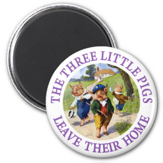 The Three Little Pigs Leave Their Home 6 Cm Round Magnet