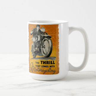 The Thrill of motorcycling Mugs