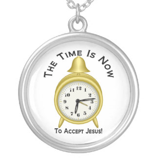 The time is now to accept Jesus alarm clock Pendants