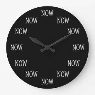 The Time is NOW wall clock: White letters on black Large Clock
