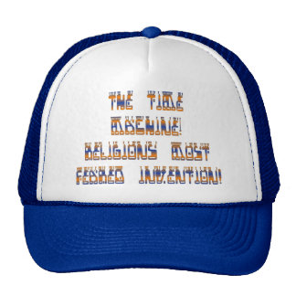 The Time Machine; Religions most feared invention! Cap