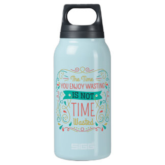 The Time You Enjoy Wasting ID472 Insulated Water Bottle