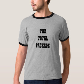 THE TOTALPACKAGE T-Shirt