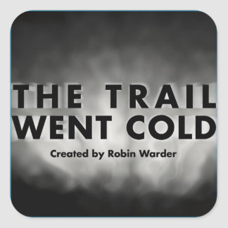The Trail Went Cold Original Logo Stickers