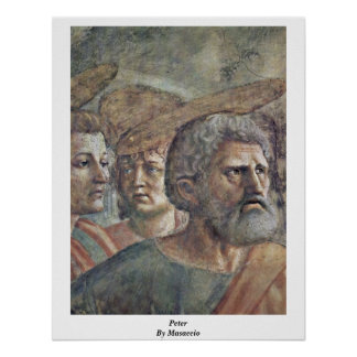 The Tribute Money Detail: Peter By Masaccio Posters