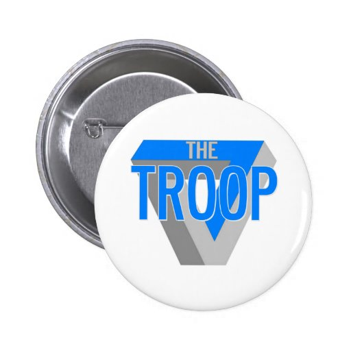 The Troop Pinback Button