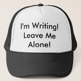 "The Trucker Hat: ""I'm Writing! Leave Me Alone!"" Cap"