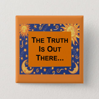 The Truth 15 Cm Square Badge