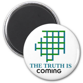 the truth is coming 6 cm round magnet