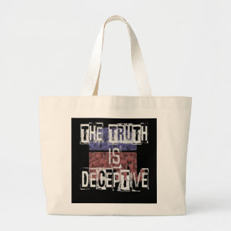 The Truth is Deceptive 1 Large Tote Bag