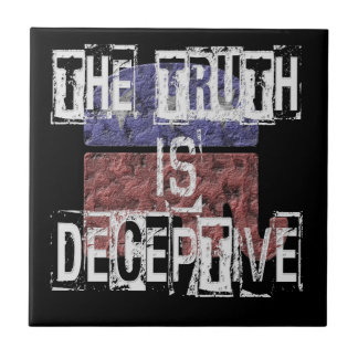 The Truth is Deceptive 1 Tile