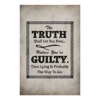 The Truth Shall Set You Free Poster