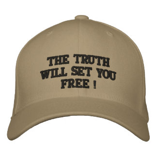 THE TRUTH WILL SET YOU FREE ! EMBROIDERED HATS