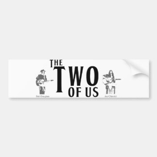 The Two Of Us Bumper Sticker