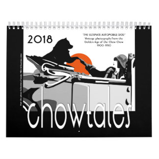 THE ULTIMATE AUTOMOBILE DOG - CHOW CALENDAR