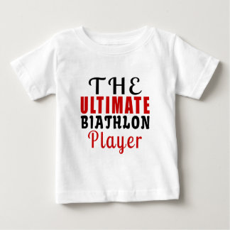 THE ULTIMATE BIATHLON FIGHTER BABY T-Shirt