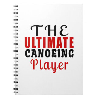THE ULTIMATE CANOEING FIGHTER SPIRAL NOTE BOOK