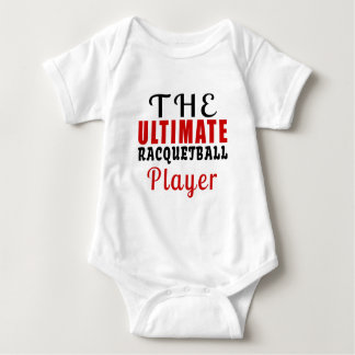THE ULTIMATE RACQUETBALL FIGHTER BABY BODYSUIT