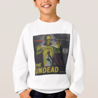 The Undead Zombie Movie Sweatshirt