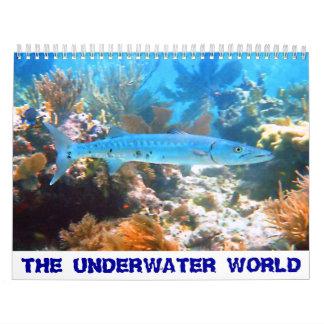 THE UNDERWATER WORLD 2018 Calendar