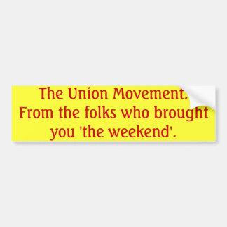 The Union Movement Bumper Sticker