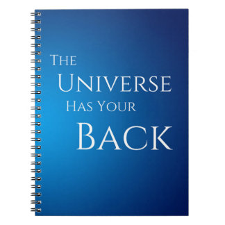 The Universe Has Your Back Notebooks