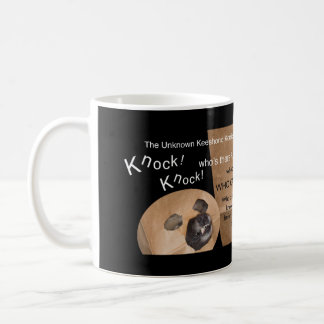 The Unknown Keeshond and Knock Knock Jokes Coffee Mug