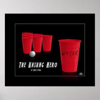 The Unsung Hero of Beer Pong Print