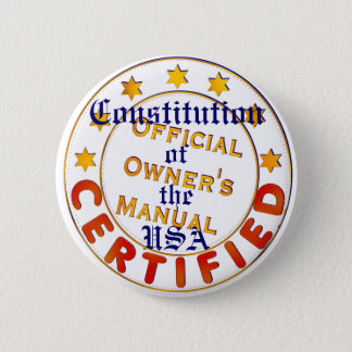 The US Constitution Official Owner's Manual 6 Cm Round Badge
