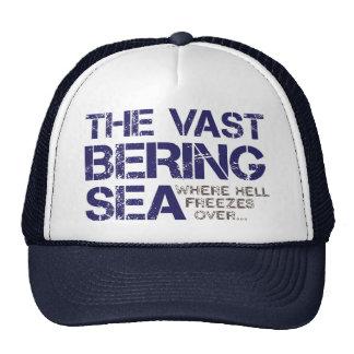 THE VAST BERING SEA... MESH HAT