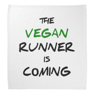 The vegan runner is coming bandana