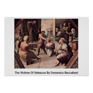 The Victims Of Seleucus By Domenico Beccafumi Posters