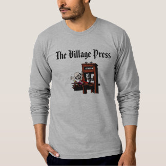 The Village Press T-Shirt