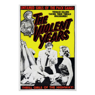 """The Violent Years"" Poster"
