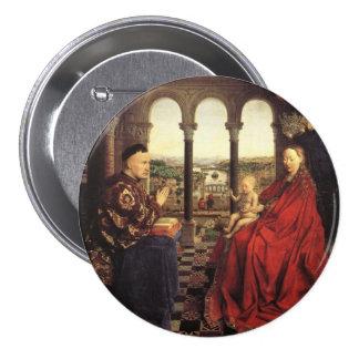 The Virgin of Chancellor Rolin by Jan van Eyck Pinback Buttons