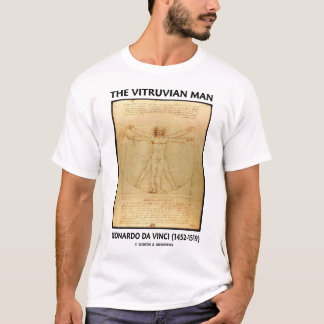 The Vitruvian Man (Leonardo da Vinci) T-Shirt