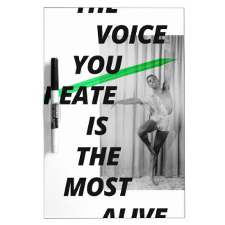The voice in your head is the most alive dry erase board