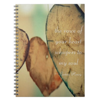 The Voice Of Your Heart Whispers To My Soul Spiral Notebook