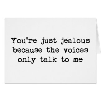 The voices only talk to me card