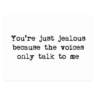 The voices only talk to me postcard