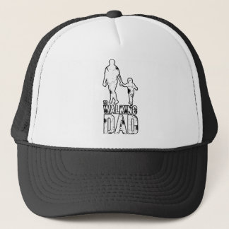 The Walking Dad Trucker Hat