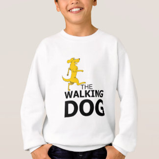 The walking dog sweatshirt