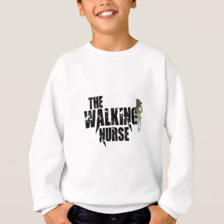 The Walking Nurse Sweatshirt