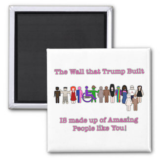The Wall that Trump Built Magnet