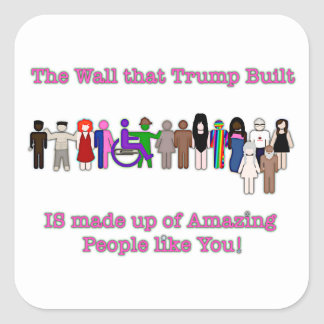 The Wall that Trump Built Square Sticker