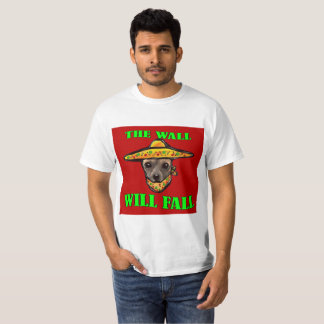 THE WALL WILL FALL T-Shirt