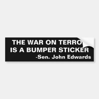 THE WAR ON TERROR IS A BUMPER STICKER