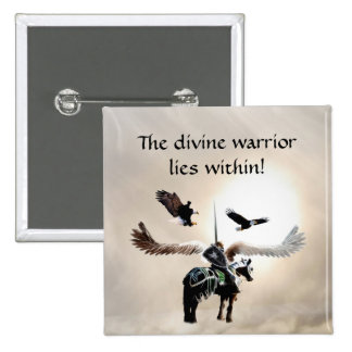 The warrior within pinback button