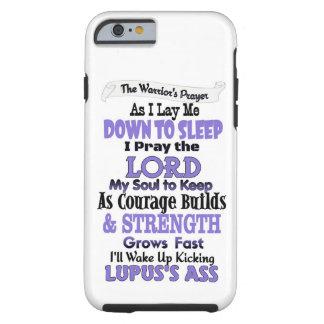 The Warrior's Prayer  Lupus Tough iPhone 6 Case