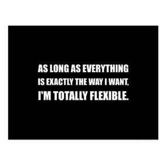 The Way I Want Totally Flexible Postcard